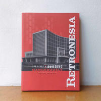 【Calo Bookshop & Cafe + POST Bookshop + ART BRIDGE INSTITUTE】Tariq Khalil 「RETRONESIA」