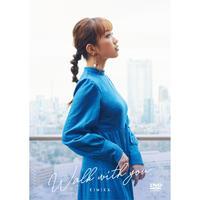 「Walk with you / KIMIKA」Music Video (DVD)