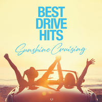 BEST DRIVE HITS - Sunshine Cruising -