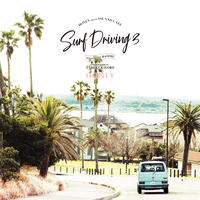 HONEY meets ISLAND CAFE – SURF DRIVING 3 – mixed by DJ HASEBE