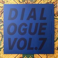 """DIALOGUE vol.7"" Mixed By : DJ GAJIROH"