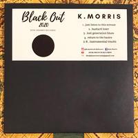 "K.MORRIS ""BLACK OUT 2020"" CD"