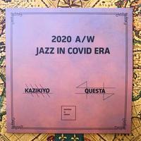 "DJ KAZIKIYO & DJ QUESTA ""2020A/W JAZZ  IN COVID ERA"" CD"