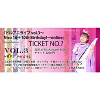 【鬼灯さだめ】ドルアニライブ vol.3〜Nico 16+10th Birthday!〜online