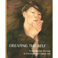 自分をつくる:エストニア、フィンランドの芸術における女性の解放