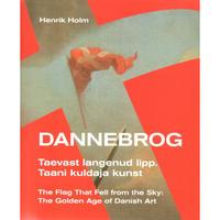 ダンネブロ 空より降りし旗:デンマーク美術の黄金期