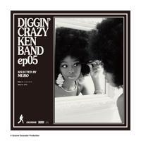 DIGGIN' CRAZY KEN BAND ep05 selected by MURO