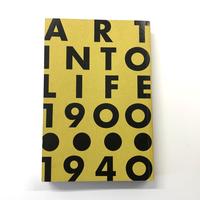 日本の前衛 Art into Life 1900-1940