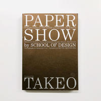 PAPER SHOW by SCHOOL OF DESIGN