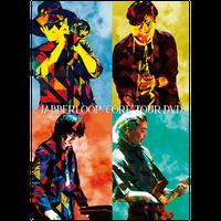 "JABBERLOOP ""CORE"" TOUR DVD+ストリーミング用カード"