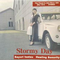 Stormy Day / 伊佐津さゆり
