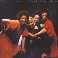 Unlock Your Mind / The Staples (The Staple Singers)