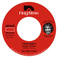 The Familytone 7インチシングル
