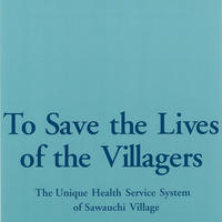 JOICFP Documentary Series No.8 (To Save the Lives of the Villagers )