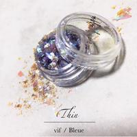 Thin /  vif・Bleue(ヴィフ・ブルー)