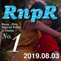 【るなぴろ】Rnna-Piro Special Even 「1部」