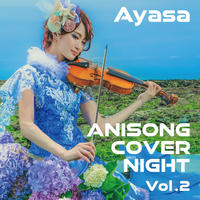【CD】「ANISONG COVER NIGHT Vol. 2/Ayasa」