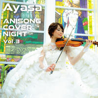 【CD】「ANISONG COVER NIGHT Vol. 3/Ayasa」