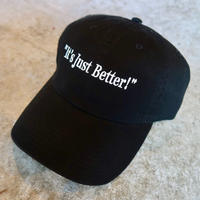 """""""It's Just Better!"""" Original Embroidery Cap 〜Give&Take〜"""