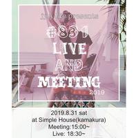 #831Live&Meeting スマホリング&Tシャツ付きチケット