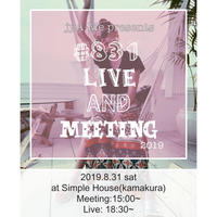#831Live&Meeting Tシャツ付きチケット