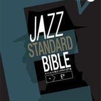 ジャズ・スタンダード・バイブル(in E〔フラット〕) セッションに役立つ不朽の227曲