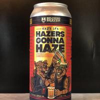ベルチングビーバー/ヘイザーズ ゴナ ヘイズ _Belching  Beaver/Hazers Gonna Haze