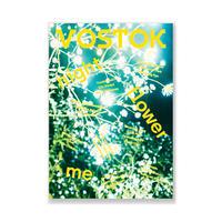 VOSTOK vol.24 / night・flower・me   밤·꽃·나
