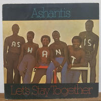 LP-0019「LETS STAY TOGETHER 」/ASHANTIS  #AFRICAN FUNK/ #中古レコード