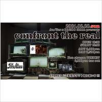 【ライブ配信チケット】2021.02.28(日) confront the real