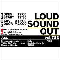 【ライブ配信アーカイブチケット】2020.11.22(日)Loud Sound Out vol.783 -KAZOO HALL 19th Anniversary SP②-