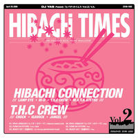"""HIBACHI TIMES Vol.2"" / CD"