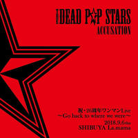 THE DEAD P☆P STARS/無料配布CD「ACCUSATION 」残少