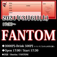 3/6(土) FANTOM