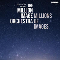 THE MILLION IMAGE ORCHESTRA_MILLIONS OF IMAGES (CD)