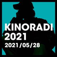 『ミイラズ畠山承平のキノラジ2021』05/28