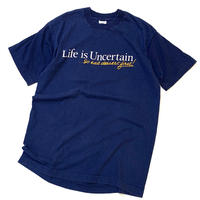 Life is Uncertain T-shirt Made in usa size M〜L程
