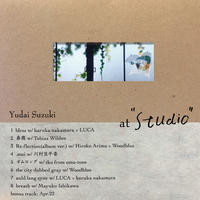 "Yudai Suzuki「 at "" Studio "" 」"