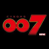 カカフカカ4DX 02『サイボーグ007』