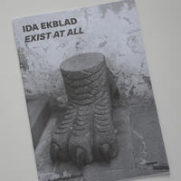 Exist at All: Ida Ekblad