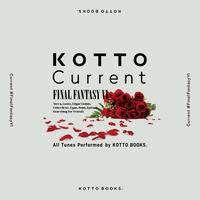 5th EP〖KOTTO Current #FinalFantasyVI〗