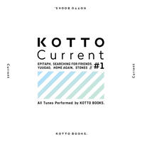 2nd EP〖KOTTO Current #1〗