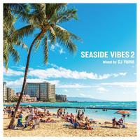 DJ YAMA / SEASIDE VIBES 2 (CD)
