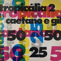 Caetano Veloso e Gilberto Gil / Tropicália 2 (LP)