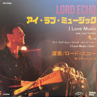 "Lord Echo / I love music (7"")"