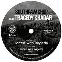 """Southpaw Chop / Laced with Tragedy (7"""")"""