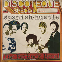"The Fatback Band / Spanish Hustle (7"")"