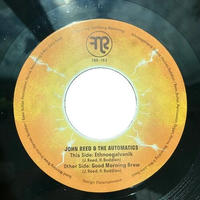 "JOHN REED & THE AUTOMATICS / ETHNEOGALVANIK (7"")"