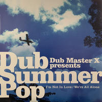 "Dub Master X / I'm Not In Love (7"")"
