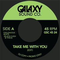 """THELONIOUS BEATS / TAKE ME WITH YOU (7"""")"""